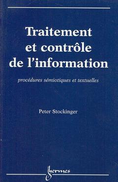 Couverture de l'ouvrage Traitement et contrôle de l'information