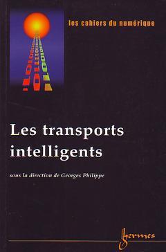Couverture de l'ouvrage Les transports intelligents (Cahiers du numérique Vol.2-n°1 2001)