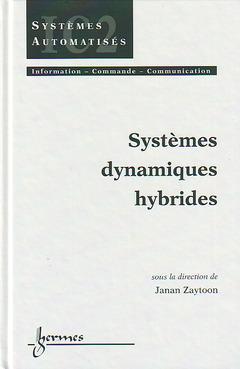 Couverture de l'ouvrage Systèmes dynamiques hybrides