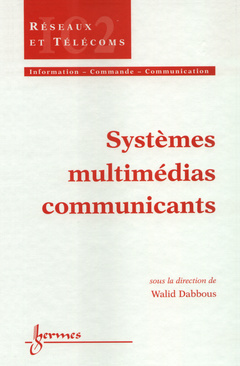 Couverture de l'ouvrage Systèmes multimédias communicants