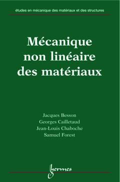 Couverture de l'ouvrage Mécanique non linéaire des matériaux