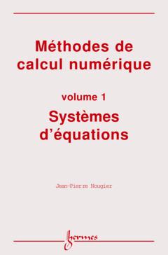 Couverture de l'ouvrage Méthodes de calcul numérique - Volume 1