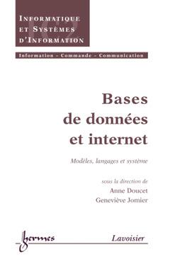 Couverture de l'ouvrage Bases de données et Internet : modèles, langages et système
