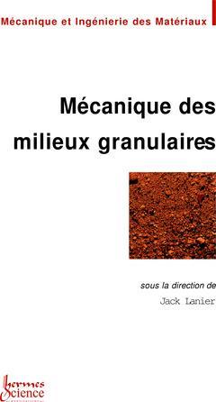 Couverture de l'ouvrage Mécanique des milieux granulaires