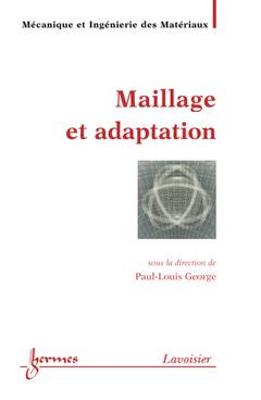 Couverture de l'ouvrage Maillage et adaptation