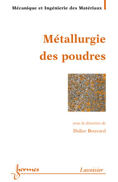 Couverture de l'ouvrage Métallurgie des poudres
