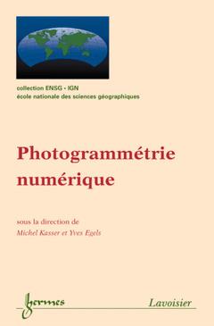 Couverture de l'ouvrage Photogrammétrie numérique