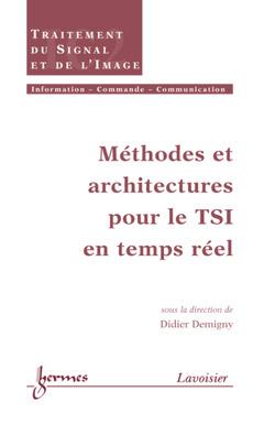 Couverture de l'ouvrage Méthodes et architectures pour le TSI en temps réel