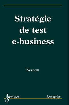 Couverture de l'ouvrage Stratégie de test e-business