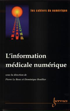 Couverture de l'ouvrage L'information médicale numérique (Les cahiers du numérique Volume 2 n°2-2001)