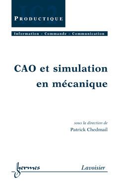 Couverture de l'ouvrage CAO et simulation en mécanique