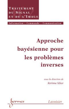 Couverture de l'ouvrage Approche bayésienne pour les problèmes inverses