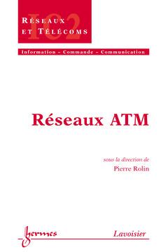 Couverture de l'ouvrage Réseaux ATM