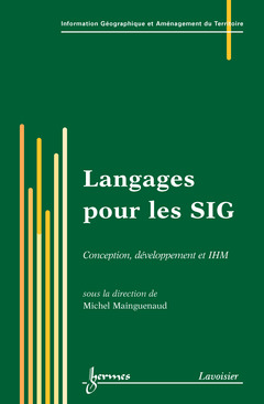 Couverture de l'ouvrage Langages pour les SIG : conception, développement et IHM