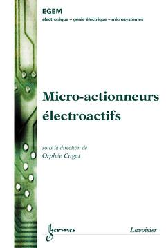 Couverture de l'ouvrage Micro-actionneurs électroactifs