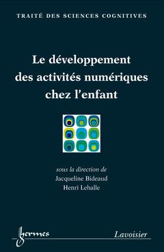 Couverture de l'ouvrage Le développement des activités numériques chez l'enfant