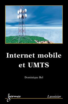 Couverture de l'ouvrage Internet mobile et UMTS