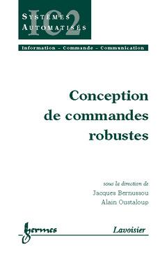 Couverture de l'ouvrage Conception de commandes robustes