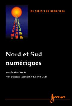 Couverture de l'ouvrage Nord et Sud numériques (Les cahiers du numérique Volume 2 n°3/4-2001)