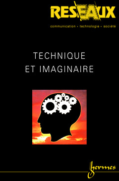 Couverture de l'ouvrage Technique et imaginaire (Revue Réseaux Volume 19 n° 109/2001)
