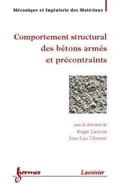 Couverture de l'ouvrage Comportement structural des bétons armés et précontraints