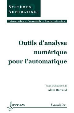 Couverture de l'ouvrage Outils d'analyse numérique pour l'automatique