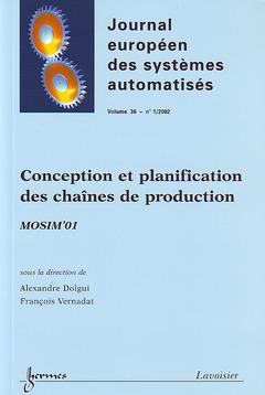 Couverture de l'ouvrage Conception et planification des chaînes de production MOSIM'01 (Journal européen des systèmes automatisés Vol.36 n° 1/ 2002)