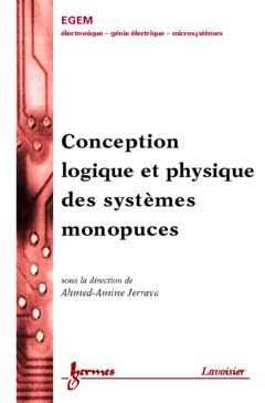 Couverture de l'ouvrage Conception logique et physique des systèmes monopuces