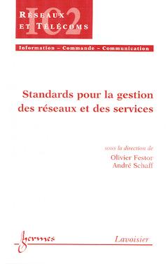 Couverture de l'ouvrage Standards pour la gestion des réseaux et des services