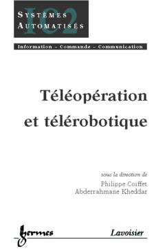 Couverture de l'ouvrage Téléopération et télérobotique
