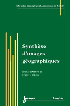 Couverture de l'ouvrage Synthèse d'images géographiques