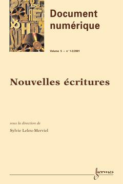 Couverture de l'ouvrage Nouvelles écritures (Document numérique Volume 5 N°1-2/2001)