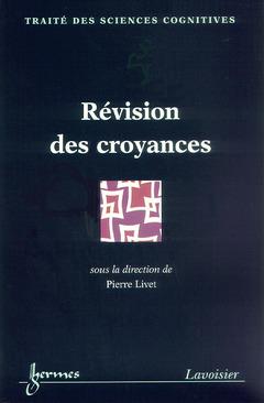 Couverture de l'ouvrage Révision des croyances
