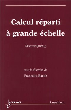 Couverture de l'ouvrage Calcul réparti à grande échelle: Métacomputing