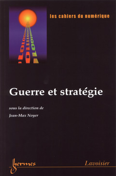 Couverture de l'ouvrage Guerre et stratégie (les cahiers du numérique Vol.3 n°1-2002)