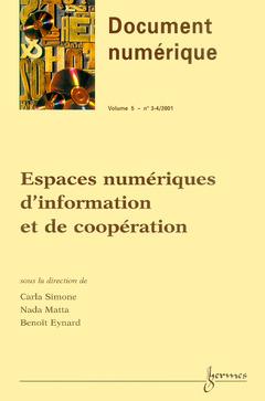Couverture de l'ouvrage Espaces numériques d'information et de coopération (Document numérique Vol.5 N°3-4/2001)