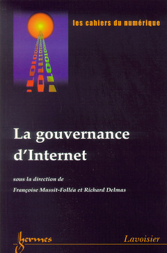 Couverture de l'ouvrage La gouvernance d'Internet (Revue les cahiers du numérique Vol.3 N° 2-2002)