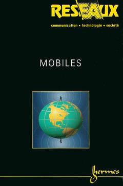 Couverture de l'ouvrage Mobiles (Réseaux Vol.20 N°112-113/2002)