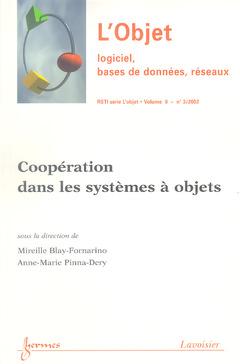 Couverture de l'ouvrage Coopération dans les systèmes à objets (RSTI-Série L'Objet Vol.8 N° 3/2002)