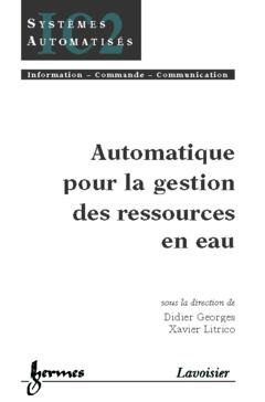 Couverture de l'ouvrage Automatique pour la gestion des ressources en eau