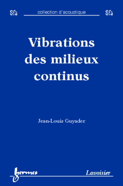 Couverture de l'ouvrage Vibrations des milieux continus