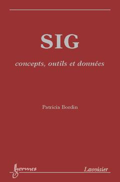 Couverture de l'ouvrage SIG : concepts, outils et données