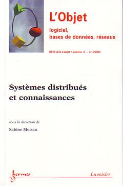 Couverture de l'ouvrage Systèmes distribués et connaissances (L'Objet-Logiciel, bases de données, réseaux RSTI Vol.8 N° 4/2002)