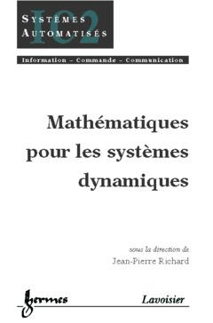 Couverture de l'ouvrage Mathématiques pour les systèmes dynamiques