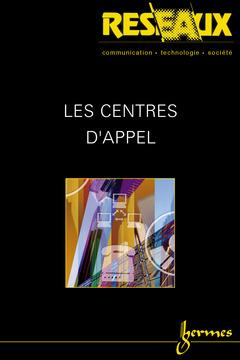 Couverture de l'ouvrage Les centres d'appel (Réseaux Vol.20 N° 114/2002)