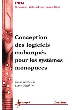 Couverture de l'ouvrage Conception des logiciels embarqués pour les systèmes monopuces