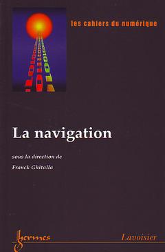 Couverture de l'ouvrage La navigation (Les cahiers du numérique Vol.3 N° 3/2002)