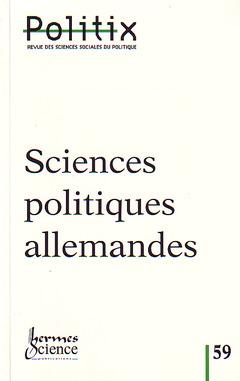 Couverture de l'ouvrage Sciences politiques allemandes (Revue Politix Vol.15 N° 59/2002)
