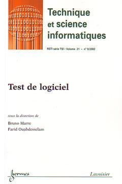 Couverture de l'ouvrage Test de logiciel (Technique et science informatiques RSTI Vol.21 N° 9/2002)