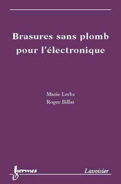 Couverture de l'ouvrage Brasures sans plomb pour l'électronique